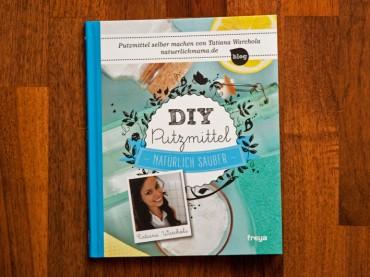 DIY Putzmittel – Natürlich sauber