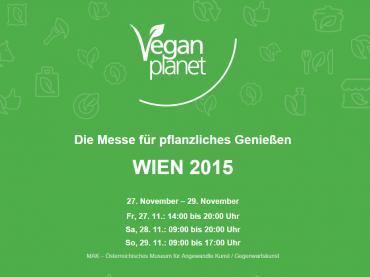 Vegan Planet von 27. bis 29. November 2015 in Wien: Helfer gesucht!