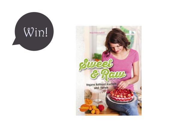 """Give-Away! Gewinnt 2 Mal """"Sweet & Raw – Vegane Rohkost-Kuchen und -Torten""""!"""