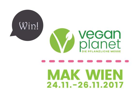Give-Away! Gewinnt 2 Mal 2 Karten für die Vegan Planet 2017 in Wien!