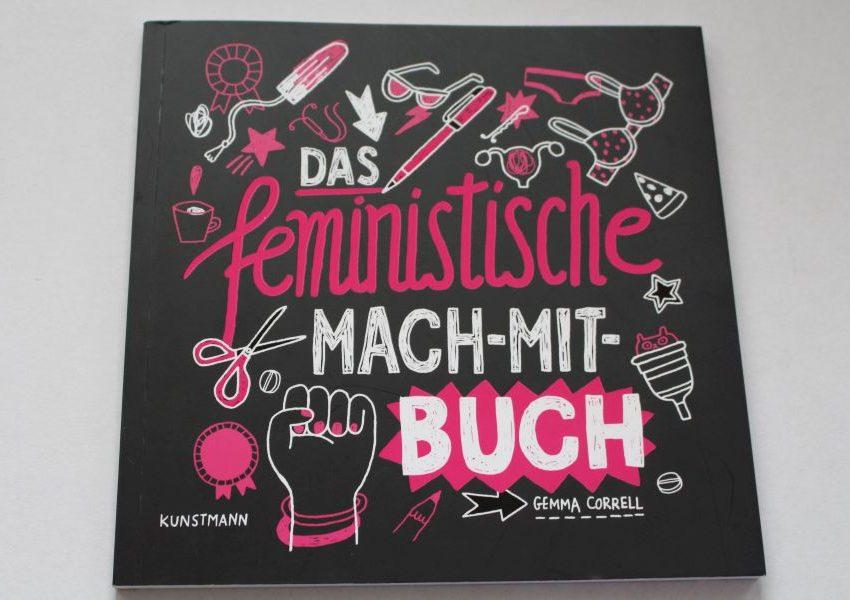 Das feministische Mach-Mit-Buch – Selbst ist die Frau!