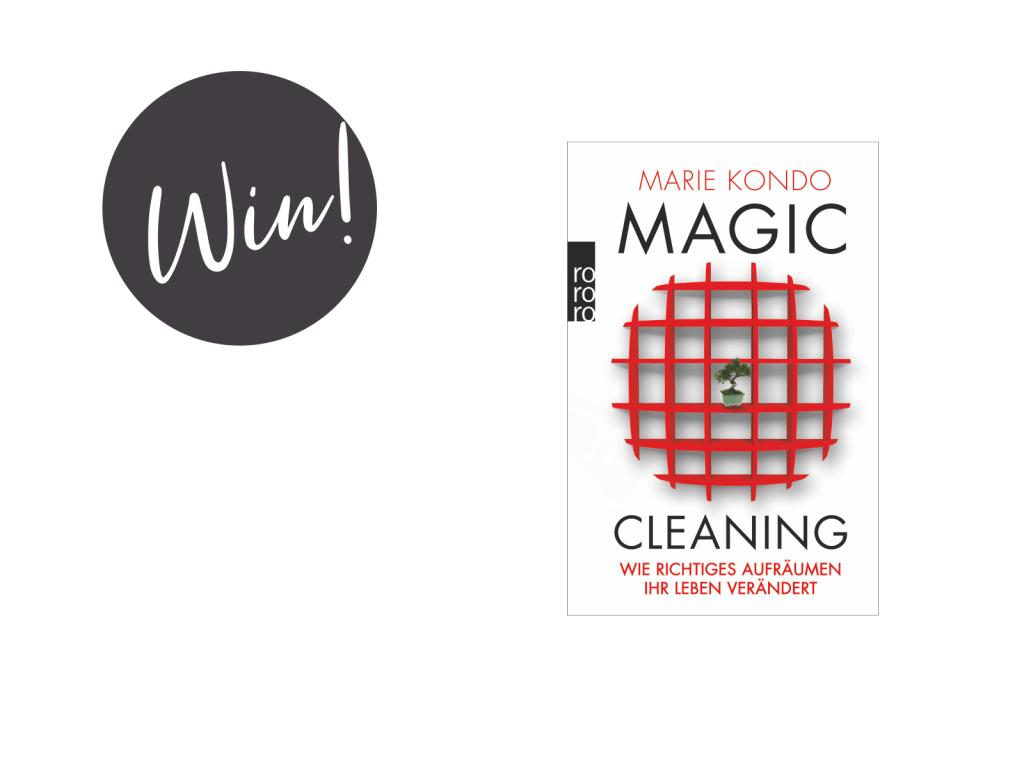 give away gewinnt magic cleaning wie richtiges aufr umen ihr leben ver ndert von marie. Black Bedroom Furniture Sets. Home Design Ideas